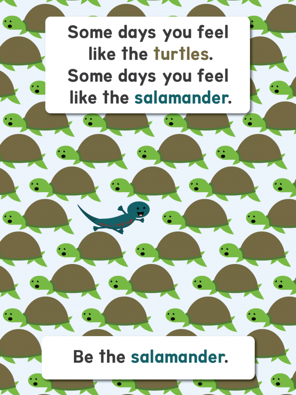 Scratch Garden Be the Salamander Poster