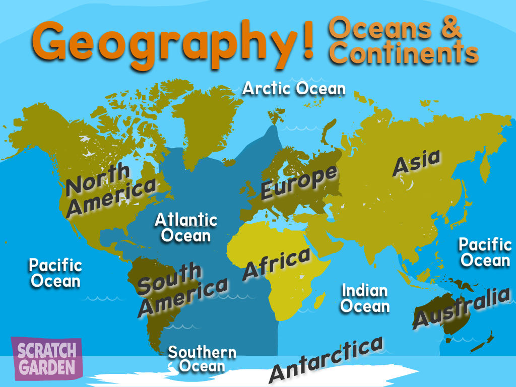 Geography! Oceans & Continents