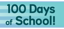 100 Days of School!!!