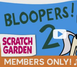 Scratch Garden Bloopers 2